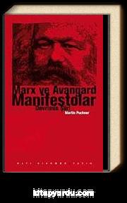 Marx ve Avangard Manifestolar & Devrimin Şiiri
