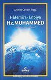Hatemü'l-Enbiya Hz. Muhammed (Sallalahu Aleyhi ve Sellem)