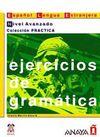 Ejercicios de gramatica - Nivel Avanzado (İspanyolca Dilbilgisi – ileri Seviye)