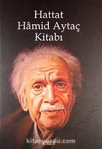 Hattat Hamid Aytaç Kitabı - İsmail Yazıcı pdf epub