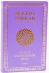 Feyzü'l Furkan Tefsirli Kur'an-ı Kerim Meali (Orta Boy - Sadece Meal - Yumuşak Kapak)