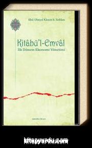 Kitabü'l-Emval & İlk Dönem Ekonomi Yönetimi