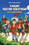 Kanuni Sultan Süleyman - Adil Olmanın Önemi (Renkli Baskı)