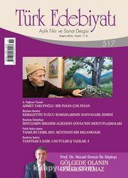 Türk Edebiyatı Aylık Fikir ve Sanat Dergisi Kasım 2016 Sayı 517