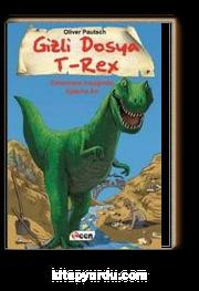 Gizli Dosya T-Rex & Cehennem Irmağında Ejderha Avı