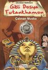 Gizli Dosya Tutankhamon & Çalınan Muska