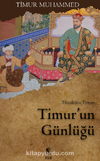 Timur'un Günlüğü & Tüzükat-ı Timur