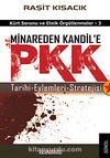 Minareden Kandil'e PKK & Tarihi-Eylemleri-Stratejsi / Kürt Sorunu ve Etnik Örgütlenmeler-3