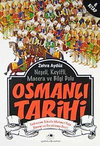 Osmanlı Tarihi -6Sadrazam Sokullu Mehmet Paşa Dönemi ve Duraklama Devri - Zehra Aygül pdf epub