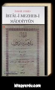 İbtal-i Mezheb-i Maddiyyun & Materyalist Öğretinin İptali