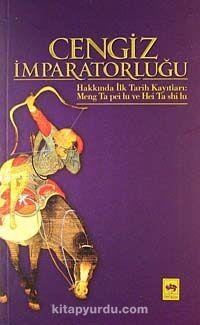 Cengiz İmparatorluğu Hakkında İlk Tarih Kayıtları - Mustafa Uyar pdf epub