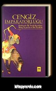 Cengiz İmparatorluğu Hakkında İlk Tarih Kayıtları