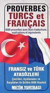 Proverbes Turcs et Français / Fransız ve Türk Atasözleri