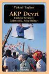 AKP Devri & Türkiye Siyaseti, İslamcılık, Arap Baharı