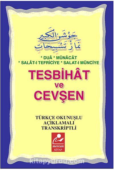Tesbihat ve Cevşen & Türkçe Açıklamalı Transkriptli (Cep Boy)