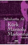 Kürk Mantolu Madonna & 70 Yaşında