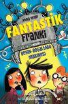 Fantastik Franki & Beyin Boşaltma Makinesi