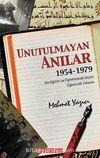 Unutulmayan Anılar & 1954-1970 Din Eğitim ve Öğreniminde Geçen Öğrencilik Yıllarım