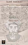İlahi Hakikat Şeyh'ül Ekber Muhyiddin İbnu'l Arabi