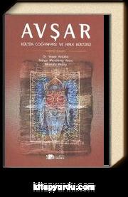 Avşar Kültür Coğrafyası ve Halk Kültürü