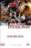 The Amazing Spider-Man Sayı:6 / Son Bir Gün