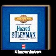 Hazreti Süleyman (a.s) & (Hayvanlarla Konuşan Sultan Peygamber) - Peygamberler Tarihi -7