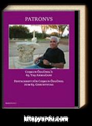 Patronvs & Coşkun Özgünel'e 65 Yaş Armağanı / Festschrift Für Coşkun Özgünel