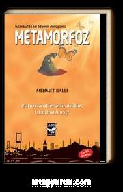 Metamorfoz & İstanbul'da Bir Ademin Dönüşümü