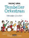 Tembeller Orkestrası & Sakızağacı Çocukları