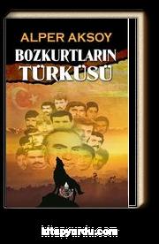 Bozkurtların Türküsü