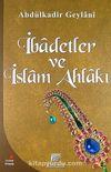 İbadetler ve İslam Ahlakı
