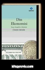 Din Ekonomisi & İnanç, Zenginlik ve Mutluluk