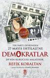 Demokratlar Tek Parti Devrinden 27 Mayıs İhtilali'ne