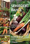Şehirdeki Bahçe & Organik Olarak Yetiştirilebilecek 43 Bitki