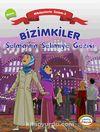 Bizimkiler / Selma'nın Selimiye Gezisi & Hikayelerle İslam 2 - Namaz
