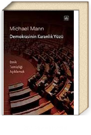 Demokrasinin Karanlık Yüzü & Etnik Temizliği Açıklamak