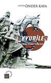 Eyyubiler & Yönetim - Diplomasi - Kültürel Hayat