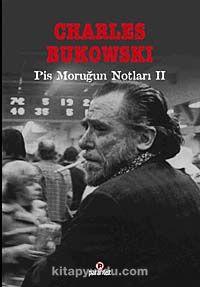 Pis Moruğun Notları II - Charles Bukowski pdf epub