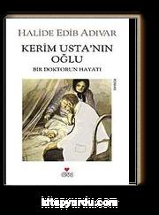 Kerim Usta'nın Oğlu & Bir Doktorun Hayatı