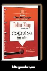 2017 KPSS Tüm Adaylar İçin (Lisans-Lise-Ön Lisans) Coğrafya Ders Notları Defter Kitap Öğreten-Özet