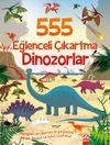 555 Eğlenceli Çıkartma / Dinozorlar