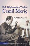 Türk Düşüncesinin Vicdanı Cemil Meriç