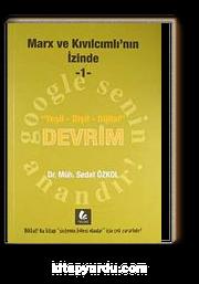 Marx ve Kıvılcımlı'nın İzinde -1 & Yeşil-Dişil-Dijital Devrim