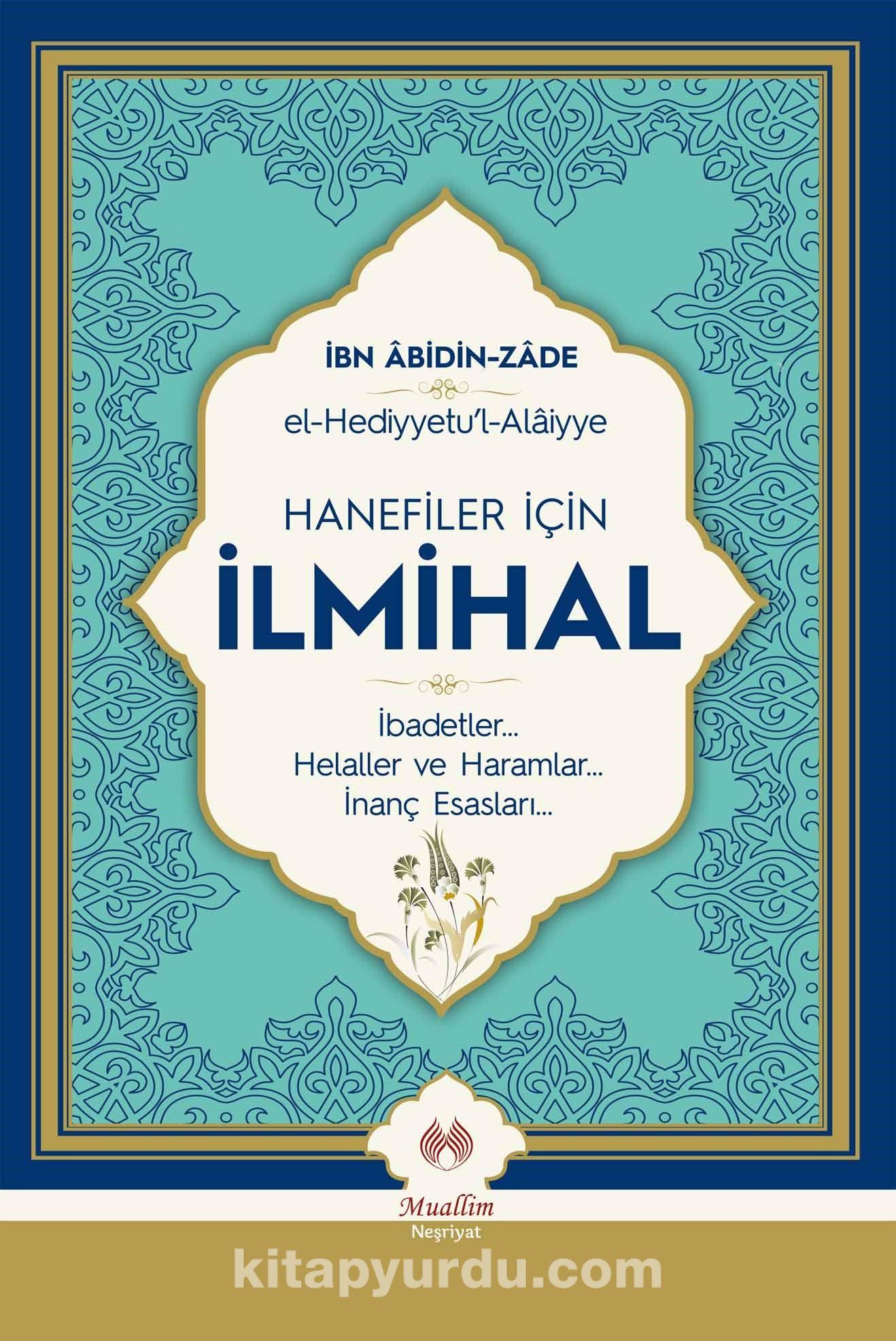Hanefiler İçin İlmihal - İbn Abidin Zade pdf epub