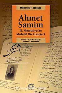 Ahmet Samim2. Meşrutiyet'te Muhalif Bir Gazeteci - Mehmet T. Hastaş pdf epub