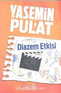 Diazem Etkisi - Yasemin Pulat pdf epub