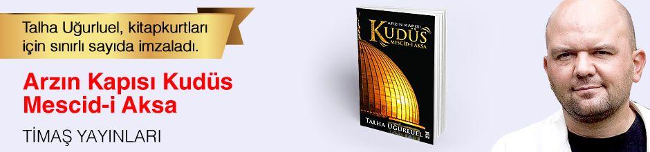 Arzın Kapısı Kudüs & Mescid-i Aksa. Talha Uğurluel, Kitapkurtları için Sınırlı Sayıda İmzaladı.