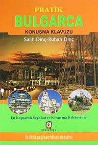 Pratik Bulgarca Konuşma Klavuzu - Salih Dinç pdf epub