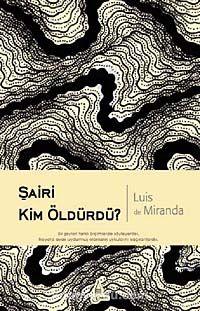 Şairi Kim Öldürdü? - Luis de Miranda pdf epub