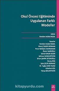 Okul Öncesi Eğitiminde Uygulanan Farklı Modeller - Handan Asude Başal pdf epub
